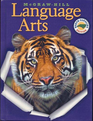 9780022449506: Mcgraw-hill Language Arts (North Carolina Edition)