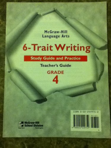 9780022449759: 6-trait Writing Study Guide and Practice Grade 4 (Mcgraw-hill Language Arts) By Staff (2001)