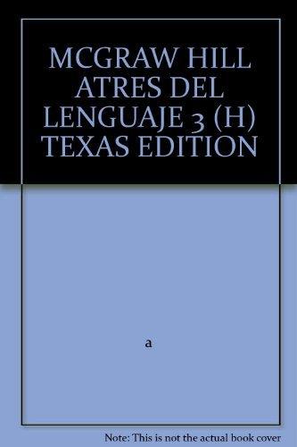 MCGRAW HILL ATRES DEL LENGUAJE 3 (H): a