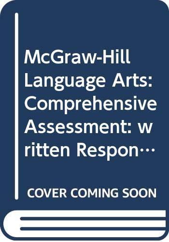 9780022452735: McGraw-Hill Language Arts: Comprehensive Assessment: written Response: Grade 4: Teacher's Manual