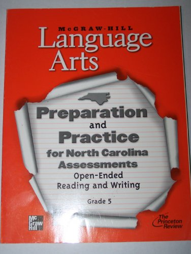 9780022452797: McGraw-Hill Language Arts Preparation and Practice for North Carolina Assessments (Open-Ended Reading and Writing, Grade 5)