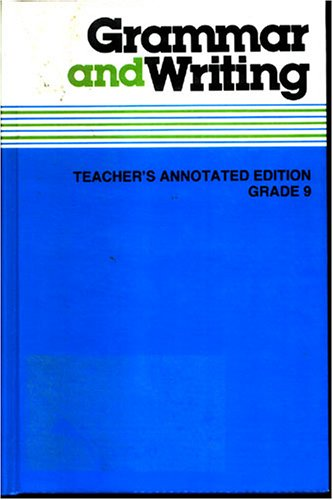 9780022458904: Grammar and Writing (Teacher's Annotated Edition, Grade 9 With Teacher's Manual)