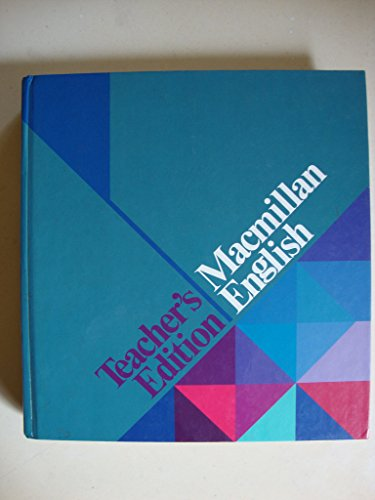 9780022471903: Macmillan English. Teacher's Edition (Series E)