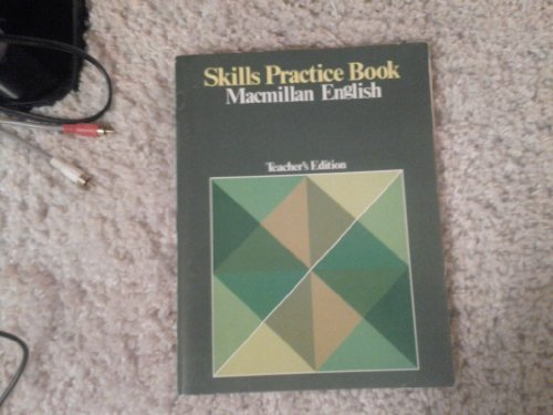 9780022474102: Macmillan English, Series , Skills Practice Book (Teachers Edition)