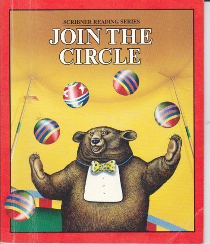 9780022560201: Join the circle (Scribner reading series)