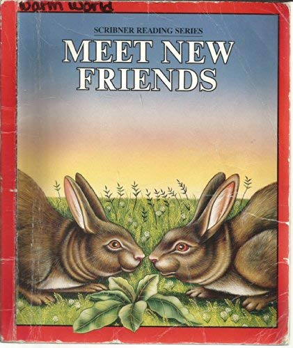 9780022560409: Meet new friends (Scribner reading series)