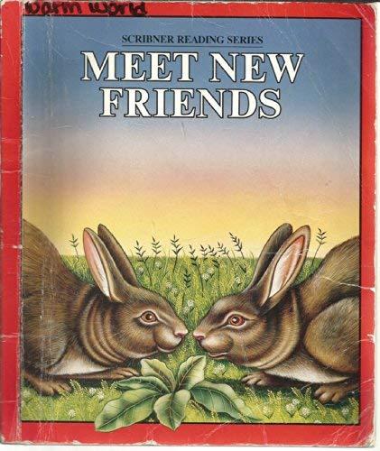 9780022560409: Meet new friends (Scribner reading series)