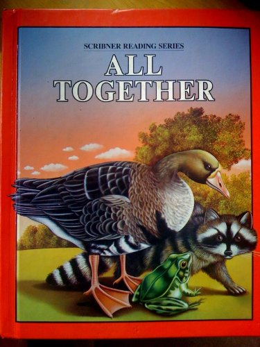 9780022560607: All Together (Scribner Reading Series)
