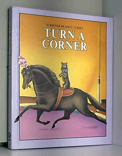 9780022561000: Turn a corner (Scribner reading series)