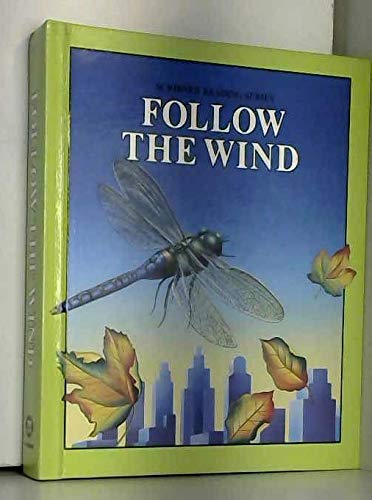 9780022561406: Follow the wind (Scribner reading series)