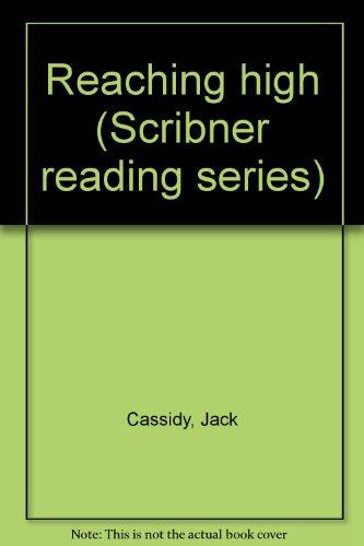 9780022562908: Reaching high (Scribner reading series)