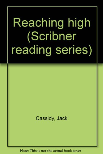 9780022562908: Reaching high (Scribner reading series)