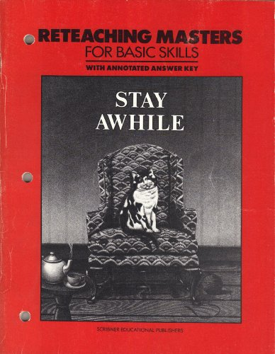 9780022586409: Stay Awhile, Reteaching Masters for Basic Skills, with Annotated Answer Key