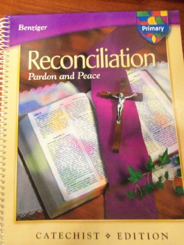 9780022601669: Reconciliation, Pardon and Peace: Primary, Catechist Edition