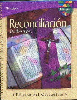 9780022601737: Bilingue, Reconciliacion: Perdon y paz, Reconciliation: Pardon and Peace, Teacher Edition (Benziger)