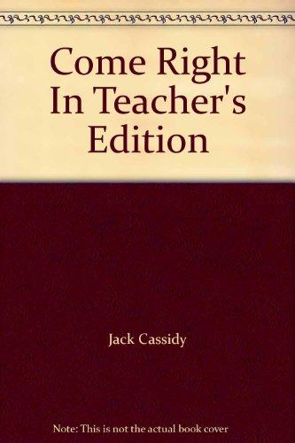 9780022610906: Come Right In Teacher's Edition