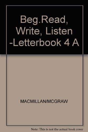 9780022638306: Beg.read,write,listen -Letterbook 4 A