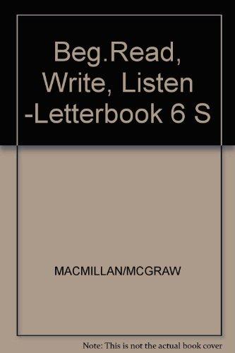 9780022638504: Beg.Read, Write, Listen -Letterbook 6 S