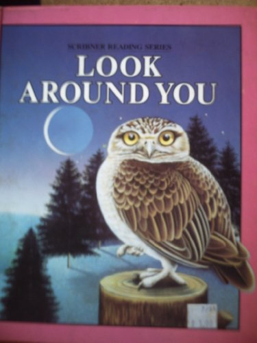 9780022651206: Look around you (Scribner reading series)