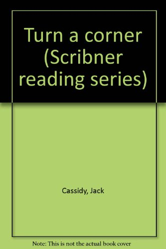 9780022651404: Turn a corner (Scribner reading series)
