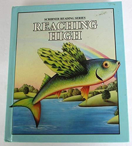 9780022651701: Reaching high (Scribner reading series)