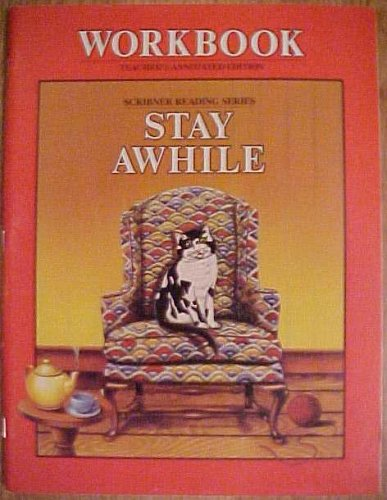 9780022656508: Workbook Teacher's Annotated Edition Scribner Reading Series Stay Awhile, Primer Level