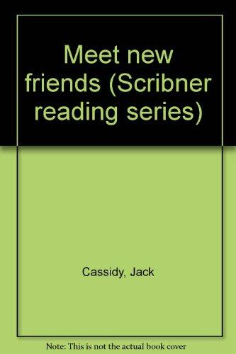 9780022689308: Meet new friends (Scribner reading series)
