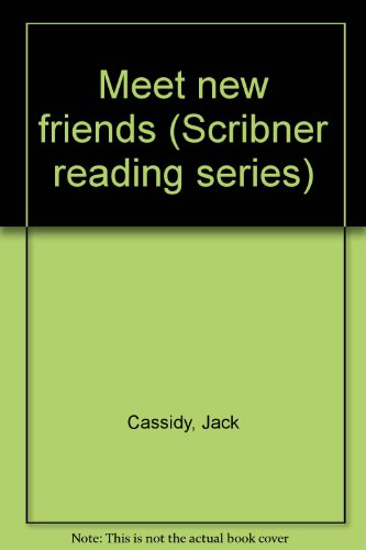 9780022689308: Meet new friends (Scribner reading series)