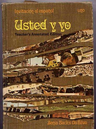 9780022705107: Invitacion al Espanol: Usted y Yo: Uno, Primer Paso, Teacher's Annotated Edition