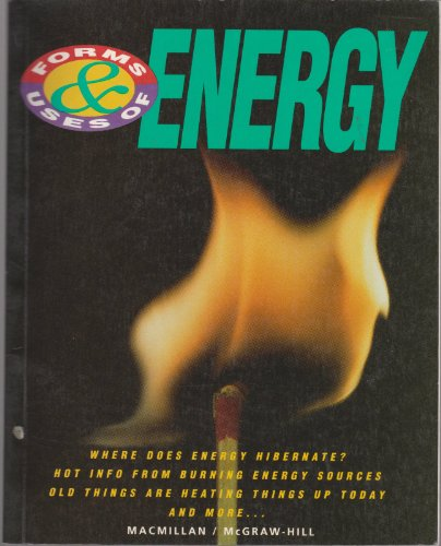 9780022742706: Forms and Uses of Energy