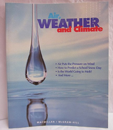 9780022742775: Air Weather and Climate: Student Book. Gr 6. Unit 27.