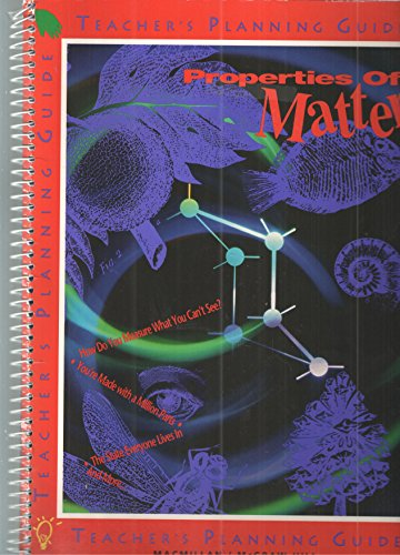 9780022743093: Properties of Matter: Teacher Guide. Gr 4. Unit 16.