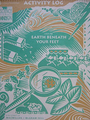 9780022744113: Earth Beneath Your Feet: Activity Log. Gr 3.