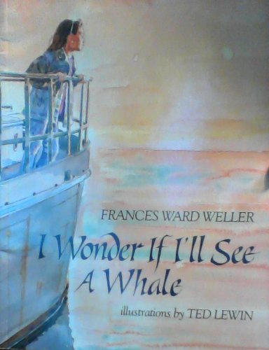 9780022749170: I Wonder If I'll See a Whale