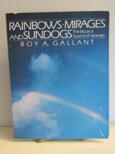 9780022749521: Rainbows, Mirages and Sundogs