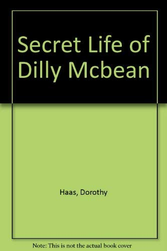 9780022749552: Secret Life of Dilly Mcbean