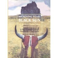 9780022749835: Morning Star, Black Sun: The Northern Cheyenne Indians and America's Energy Crisis