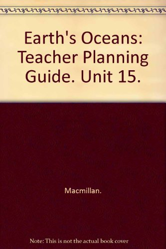 9780022760632: Earth's Oceans-Science Turns Minds On, Grade 4, Unit 15 Teacher's Planning Guide