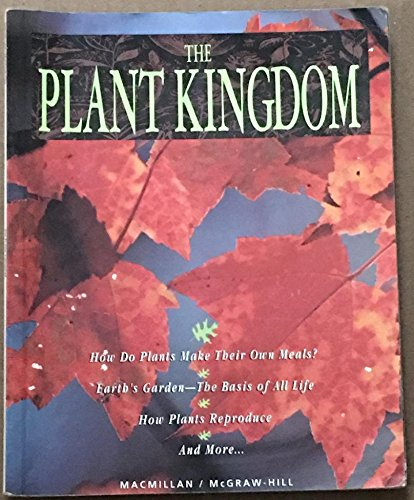 9780022761301: The Plant Kingdom