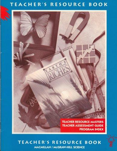 9780022762216: Earth's Riches Grade 6 Unit 29 Teacher Resource Book