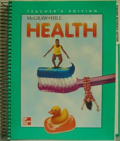 9780022764319: McGraw-Hill Health, Grade 3