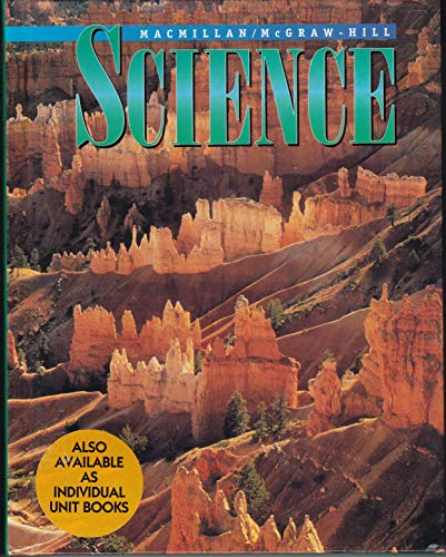 9780022770884: MacMillan/McGraw-Hill Science Turns Minds On Science: Sections A-F (Includes Forces At Work The Animal Kingdom Air Weather and Climate Electricity and Magnetism Earth's Riches The Plant Kingdom) Edition: First