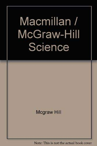 9780022770914: Macmillan / McGraw-Hill Science
