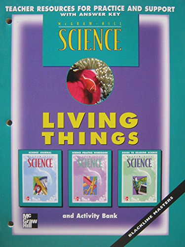 9780022776282: McGraw-Hill Science: Living things and Activity Bank (Blackline Masters Teacher Resources for Practice and Support with Answer Key)