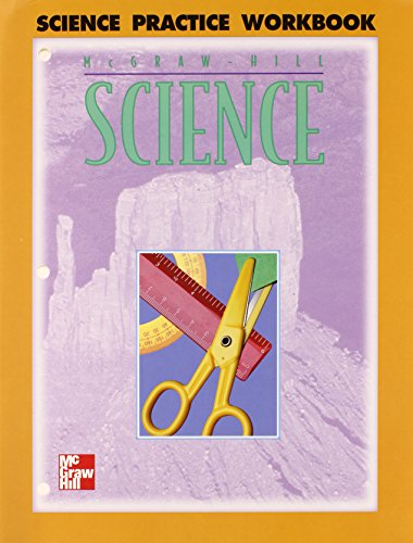9780022777081: McGraw-Hill Science: Practice Workbook, Grade 4