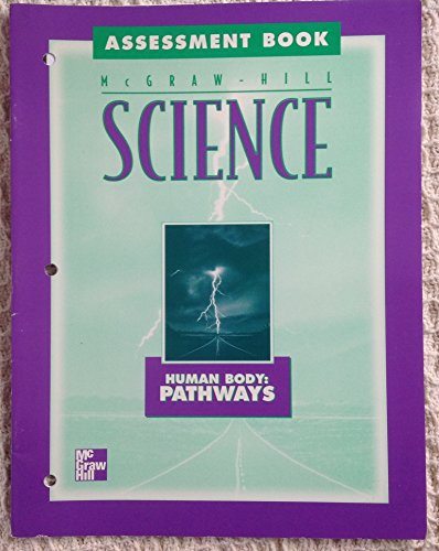 9780022777692: McGraw-Hill Science: Human Body- Pathways Assessment Book (titles say