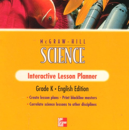 9780022780791: Mcgraw Hill Science Interactive Lesson Planner Grade K English Edition: Create Lesson Plans, Print Blackline Masters, Correlate Science Lessons to Other Disciplines (Macintosh & Windows CD-ROM, SP278079A)