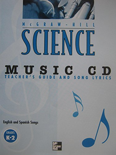 9780022781323: MUSIC CD, with Teacher's Guide and Song Lyrics (McGraw-Hill SCIENCE, Grades K-2)