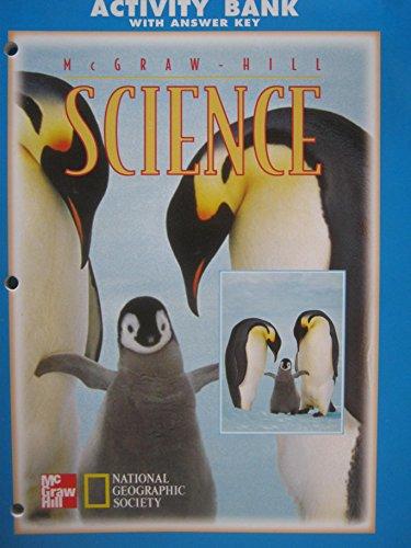 McGraw-Hill Science Grade K Activity Bank with: Daniel, Hackett, Baptiste,