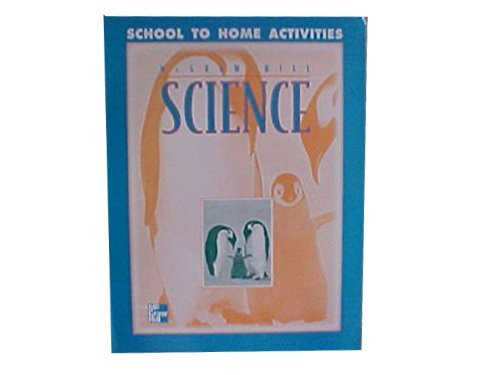 9780022781668: McGraw-Hill Science Grade K School to Home Activities (McGraw-Hill Science)